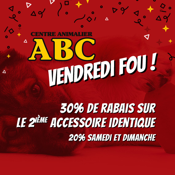 Black Friday Vendredi Fou Animalerie ABC